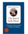 The End of Early Music?