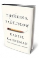 Thinking Slowly About Daniel Kahneman