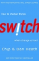 Switch: Chip and Dan Heath on Behavioural Change